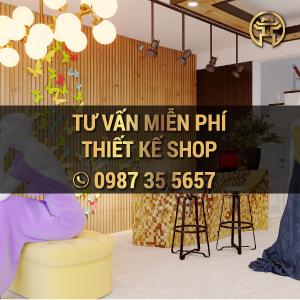 Tư vấn Thiết kế Thi công Shop miễn phí tại Hà Nội